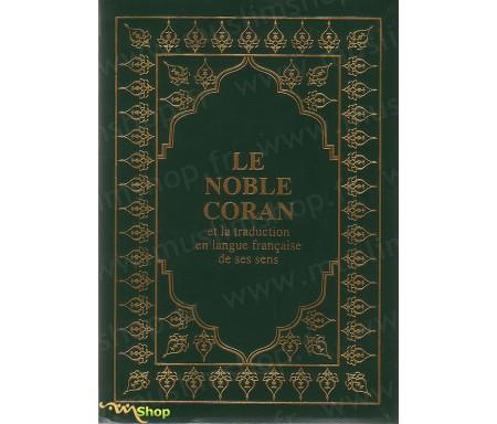Le Noble Coran et la Traduction en Langue Française de Ses Sens de Muhammad HAMIDULLAH