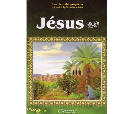 Les Récits des Prophètes : Jésus