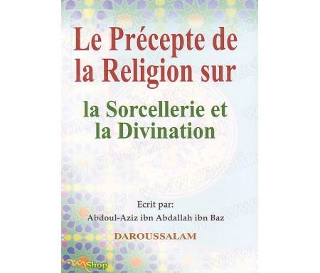 Le Précepte de la Religion sur la Sorcellerie et la Divination