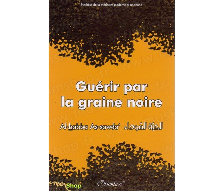 Guérir par la Graine Noire - Al Habba As Sawda'