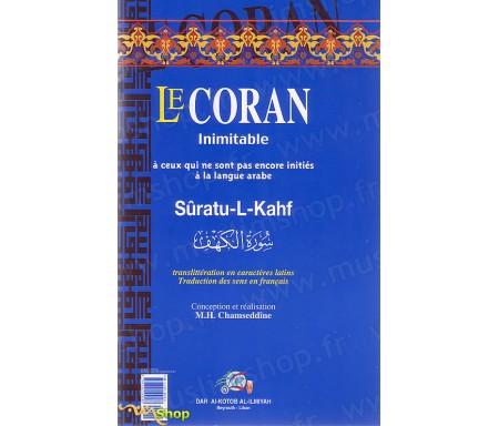 Le Coran Inimitable Suratu-l-Kahf et la translittération en caractères latins