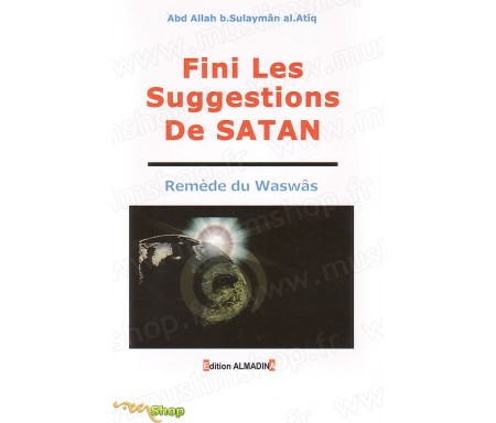 Fini Les Suggestions de Satan - Rémède du Waswas