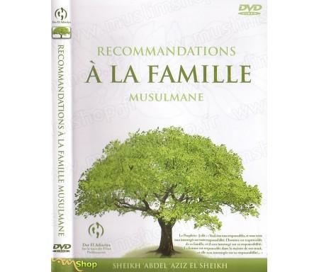 Recommandations à la Famille Musulmane