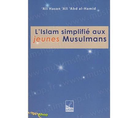 L'Islam simplifié aux Jeunes Musulmans