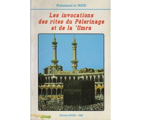Invocations des rites du Pèlerinage et de la 'Umra