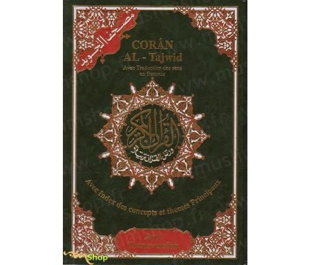 Le Saint Coran Tajwid, La Traduction du Sens de ses Versets et la Phonétique