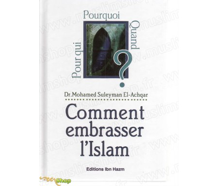 Comment embrasser l'Islam ?