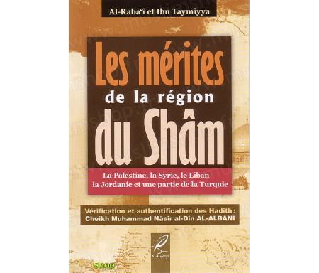 Les Mérites de la Région du Shâm