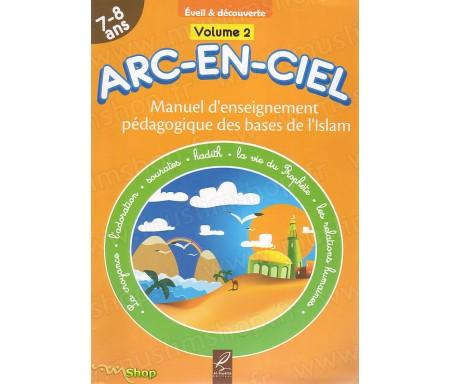Manuel d'Enseignement Pédagogique des Bases de l'Islam Arc en Ciel - Volume 2 (7-8 ans)