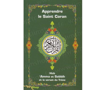 Apprendre le Saint Coran - Hizb 'Amma et Sabbih et le Verset du Trône