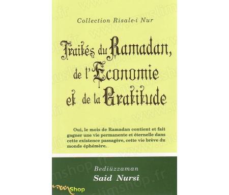 Traités du Ramadan, de l'Economie et de la Gratitude