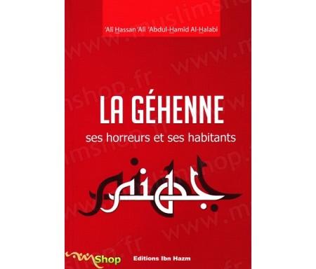 La Géhenne - Ses Horreurs et Ses Habitants