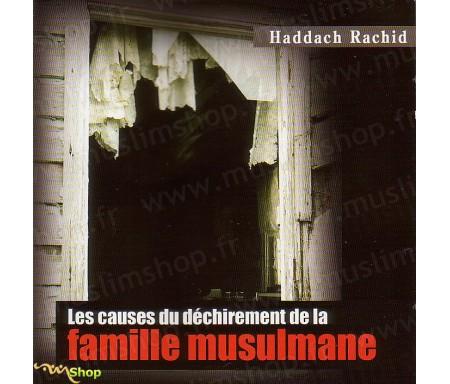 Les Causes du Déchirement de la Famille Musulmane