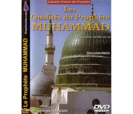 Les Qualités du Prophète Muhammad (Documentaire Version Française)