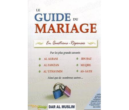 Le Guide du Mariage - En Questions Réponses