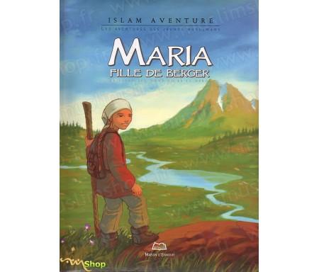 Maria, Fille de Berger - Le Livre dont Tu es Le Héros