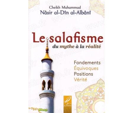 Le Salafisme du Mythe à la Réalité
