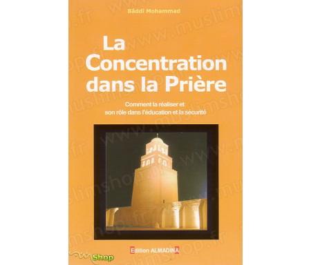 La Concentration dans la Prière