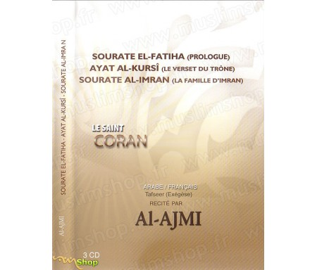 Le Saint Coran (3CD) - Sourate El Fatiha, Ayat Al-Kursi et Sourate Al-Imran (Arabe-Français)