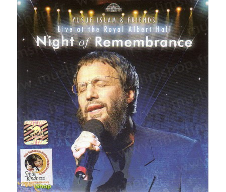 Yusuf Islam And Friends - Night of Remembrance