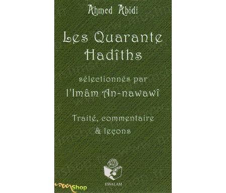 Les Quarante Hadîths - Commentés