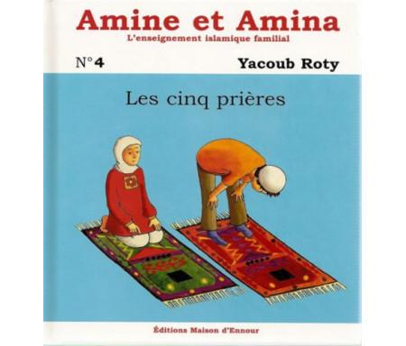 Amine et Amina : Les Cinq Prières (N°4)