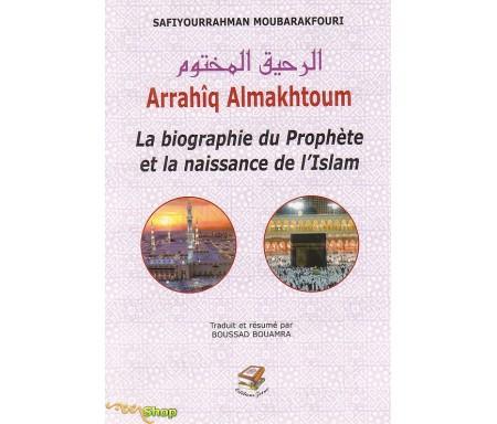 Arrahiq Al-Maktoum, La Biographie du Prophète et la Naissance de l'Islam