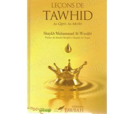 Leçons de Tawhid (Al-Qawl Al-Mufid)