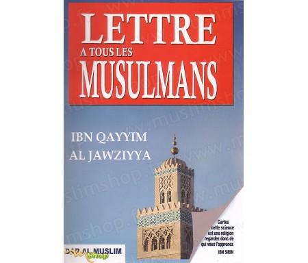 Lettre a Tous les Musulmans