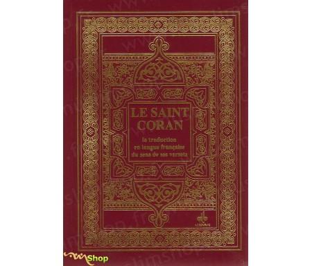 Le Saint Coran et la Traduction en Langue Française du Sens de ses Versets (Format Poche)