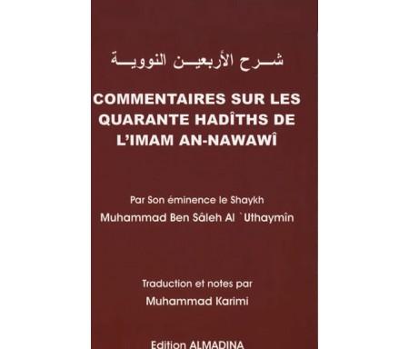 Commentaires Sur les Quarante Hadiths de l'Imam An-Nawawi