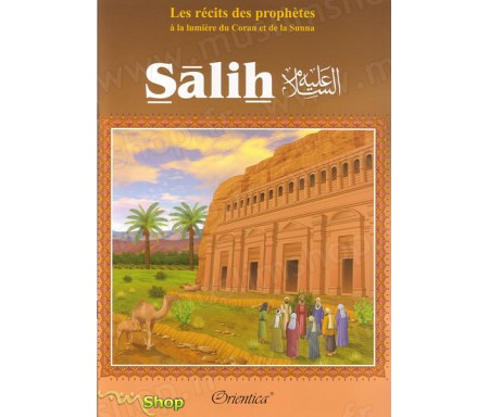 Les récits des Prophètes : Salih