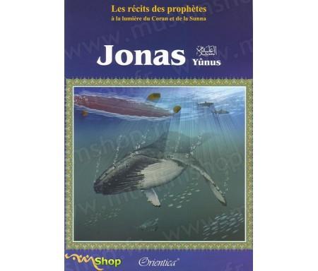 Les Récits des Prophètes : Jonas (Yunus)