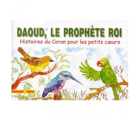 Daoud, Le Prophète Roi