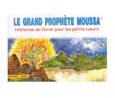 Le Grand Prophète Moussa