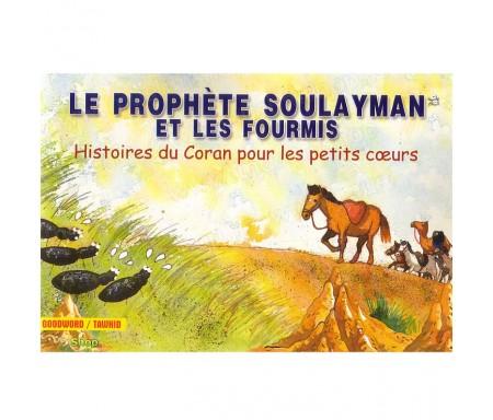 Le Prophète Soulayman et les Fourmis