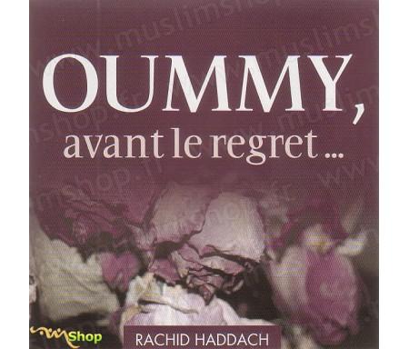 Oummy, Avant le Regret...