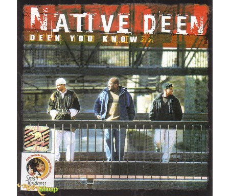 Native Deen - Deen You Know