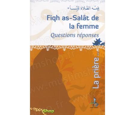Fiqh as-Salat de la Femme ( Questions - Réponses )