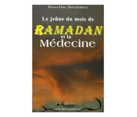 Le Jeûne du Mois du Ramadan et la Médecine