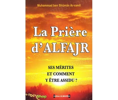 La Prière d'Al-Fajr - Ses Mérites et Comment y être Assidu ?