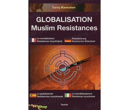 La Mondialisation, Résistances Musulmanes