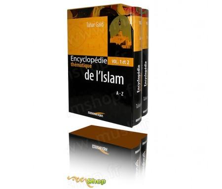 Encyclopédie Thématique de l'Islam en 2 Volumes