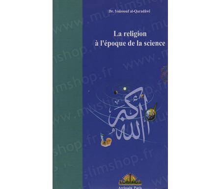 La Religion à l'époque de la Science