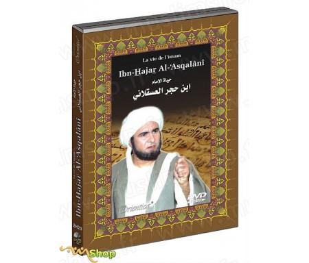 La vie de l'Imam Ibn-Hajar Al-'Asqalâni