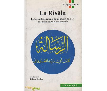 La Risâla, Epître sur les éléments du dogme et de la foi de l'Islam selon le rite Malikite