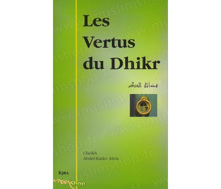 Les Vertus du Dhikr
