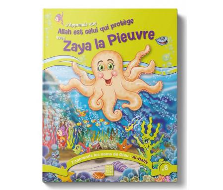 J'apprends que Allah est Celui qui protége avec Zaya la Pieuvre (Tome 8)