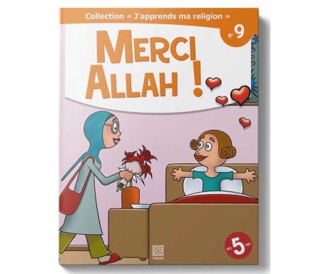 J'Apprends ma Religion - Merci Allah ! (Tome 9)