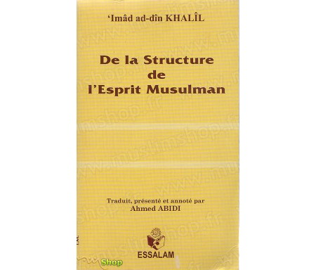 De la structure de l'Esprit Musulman